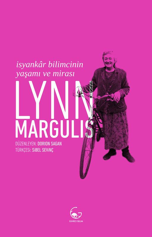 """""""Lynn Margulis'in isyanına yakından bakmak"""""""